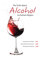 The Truth about Alcohol in Durham Region report cover