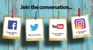 Join the social media conversation with Durham Healthy Families.